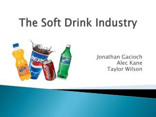 The Soft Drink Industry