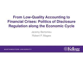 From Low-Quality Accounting to Financial Crises: Politics of Disclosure Regulation along the Economic Cycle