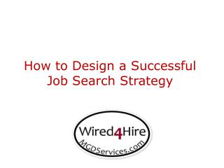 How to Design a Successful Job Search Strategy