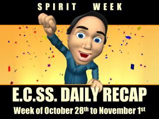 E.C.SS. DAILY RECAP