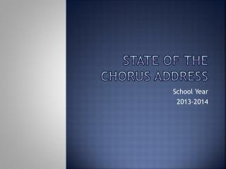 State of the Chorus Address