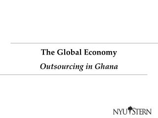 The Global Economy Outsourcing in Ghana
