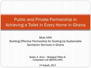 Public  and Private Partnership in Achieving a Toilet in Every Home in Ghana