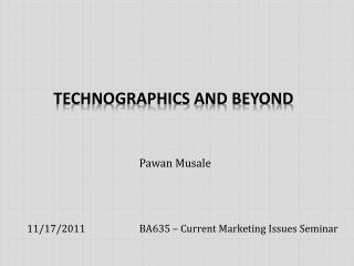 Technographics  and Beyond