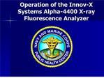 operation of the innov-x systems alpha-4400 x-ray fluorescence analyzer