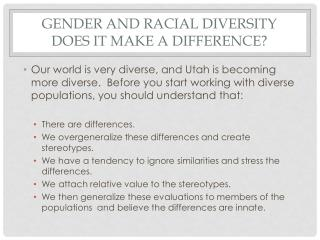 Gender and Racial Diversity Does it Make a Difference?