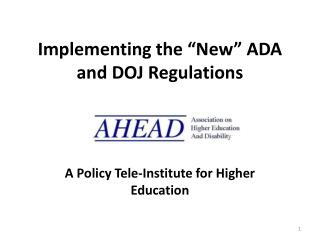 "Implementing the ""New"" ADA and DOJ Regulations"