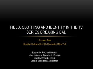 Field, clothing and identity in the TV series breaking bad