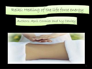 Reiki: Healing of the life force energy