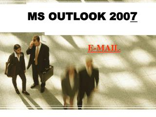 MS OUTLOOK  200 7