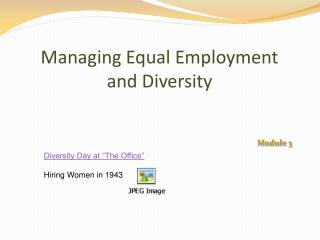 Managing Equal Employment  and Diversity