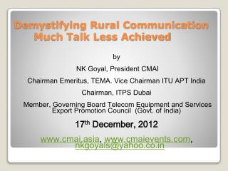 Demystifying Rural Communication        Much Talk Less Achieved