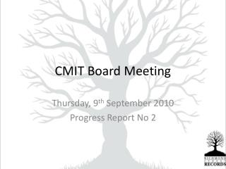 CMIT Board Meeting