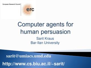 Computer agents  for human persuasion