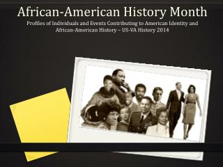 African-American History  M onth
