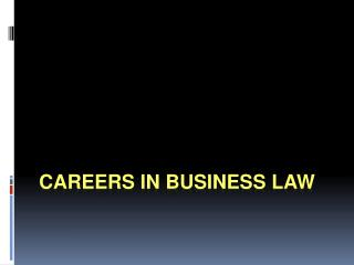 Careers in Business Law