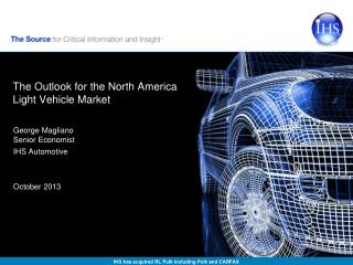 The Outlook for the North America Light Vehicle Market