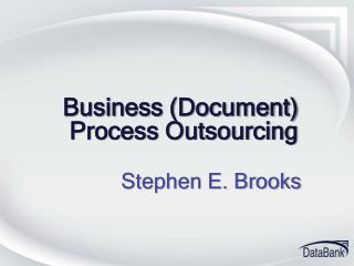 Business (Document) Process Outsourcing