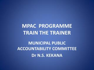 MPAC  PROGRAMME TRAIN THE TRAINER