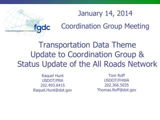 Transportation Data Theme Update to Coordination Group & Status Update of the All Roads Network