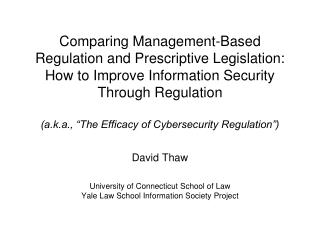 David Thaw University of  Connecticut School  of  Law Yale Law School Information  Society Project