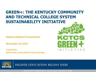 Green+: The Kentucky Community and Technical College System Sustainability Initiative