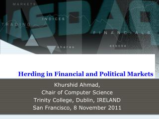 Herding in Financial and Political Markets