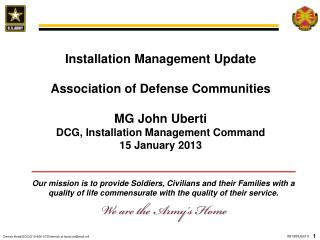Installation  Management Update Association of Defense Communities MG John Uberti DCG , Installation Management Command