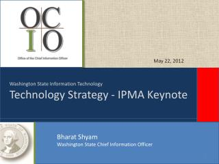 Washington State Information Technology Technology Strategy - IPMA Keynote
