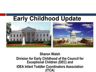 Early Childhood Update