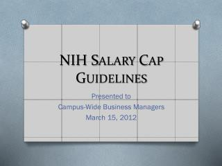 NIH Salary Cap Guidelines
