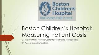 Boston Children's Hospital: Measuring Patient Costs