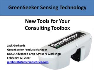 GreenSeeker Sensing Technology New Tools for Your  Consulting Toolbox