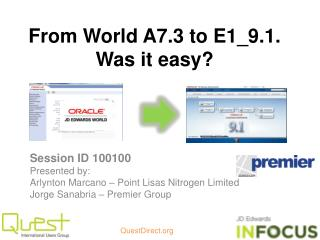 From World A7.3 to E1_9.1. Was it easy?