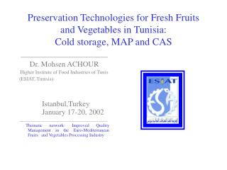 Preservation Technologies for Fresh Fruits and Vegetables in Tunisia:  Cold storage, MAP and CAS