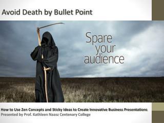 Avoid Death by Bullet Point