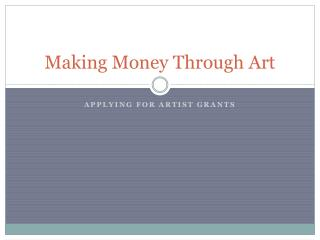 Making Money Through Art