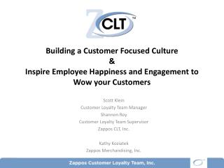 Building a Customer Focused Culture &  Inspire Employee Happiness and Engagement to Wow your Customers