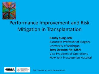 Performance Improvement and Risk Mitigation in Transplantation