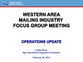 WESTERN Area MAILING INDUSTRY  Focus Group Meeting