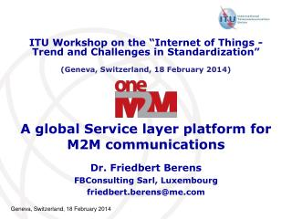 A global Service layer platform for M2M communications