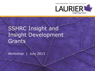 SSHRC  Insight and Insight Development  Grants