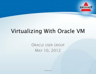 Virtualizing With Oracle VM