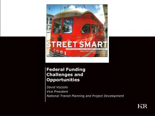 Federal Funding Challenges and Opportunities