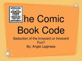 The Comic Book Code