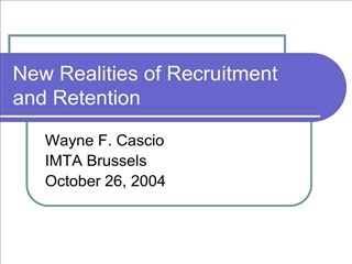new realities of recruitment and retention