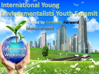 International Young Environmentalists Youth Summit
