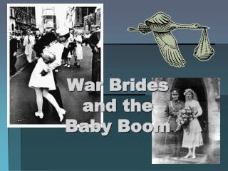 War Brides and the Baby Boom