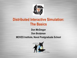 Distributed Interactive Simulation:  The Basics
