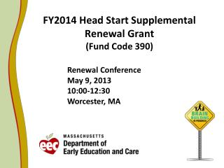 FY2014 Head Start Supplemental Renewal Grant (Fund Code 390)